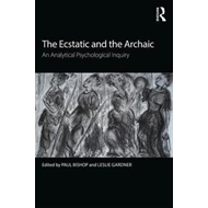 Ecstatic and the Archaic (BOK)