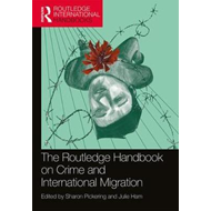 Routledge Handbook on Crime and International Migration (BOK)