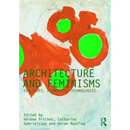 Architecture and Feminisms (BOK)