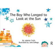 Boy Who Longed to Look at the Sun (BOK)