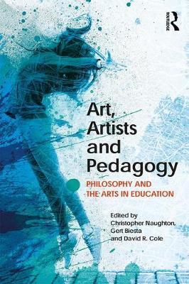 Art, Artists and Pedagogy (BOK)