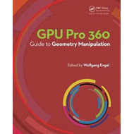 GPU Pro 360 Guide to Geometry Manipulation (BOK)