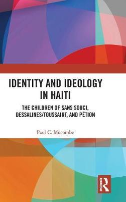 Identity and Ideology in Haiti (BOK)