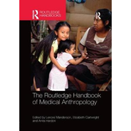 Routledge Handbook of Medical Anthropology (BOK)