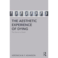 Aesthetic Experience of Dying (BOK)