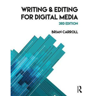 Writing and Editing for Digital Media (BOK)