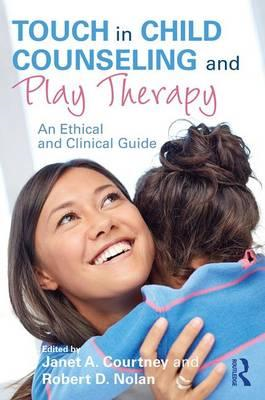 Touch in Child Counseling and Play Therapy (BOK)