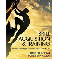 Skill Acquisition and Training (BOK)