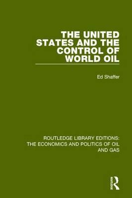 United States and the Control of World Oil (BOK)
