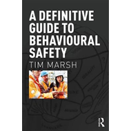 Definitive Guide to Behavioural Safety (BOK)