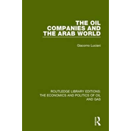 Oil Companies and the Arab World (BOK)