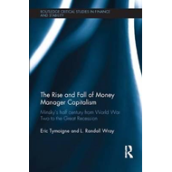 Rise and Fall of Money Manager Capitalism (BOK)