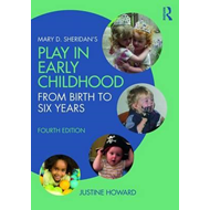 Mary D. Sheridan's Play in Early Childhood (BOK)