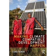 Making Climate Compatible Development Happen (BOK)