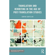 Translation and Rewriting in the Age of Post-Translation Stu (BOK)