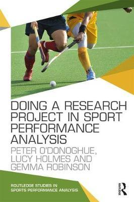 Doing a Research Project in Sport Performance Analysis (BOK)
