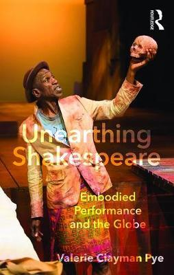 Unearthing Shakespeare (BOK)