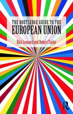 Routledge Guide to the European Union (BOK)