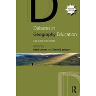 Debates in Geography Education (BOK)