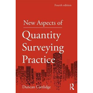 New Aspects of Quantity Surveying Practice (BOK)