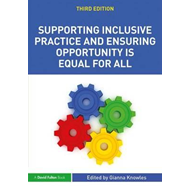 Supporting Inclusive Practice and Ensuring Opportunity is Eq (BOK)