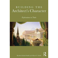 Building the Architect's Character (BOK)