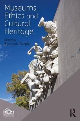 Museums, Ethics and Cultural Heritage (BOK)
