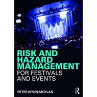 Risk and Hazard Management for Festivals and Events (BOK)