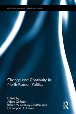 Change and Continuity in North Korean Politics (BOK)