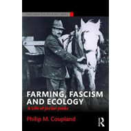Farming, Fascism and Ecology (BOK)