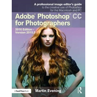 Adobe Photoshop CC for Photographers (BOK)