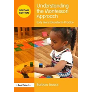Understanding the Montessori Approach (BOK)