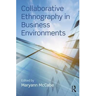 Collaborative Ethnography in Business Environments (BOK)