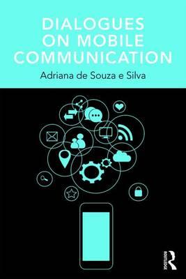 Dialogues on Mobile Communication (BOK)