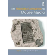 Routledge Companion to Mobile Media (BOK)