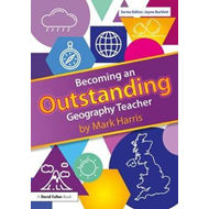 Becoming an Outstanding Geography Teacher (BOK)