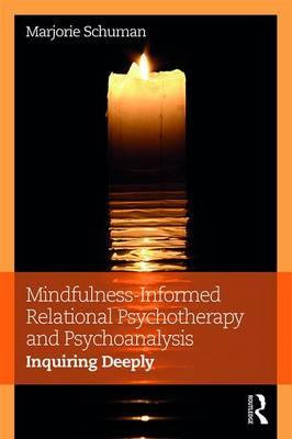 Mindfulness-Informed Relational Psychotherapy and Psychoanal (BOK)