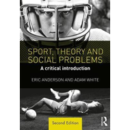 Sport, Theory and Social Problems (BOK)