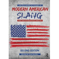 Routledge Dictionary of Modern American Slang and Unconventi (BOK)