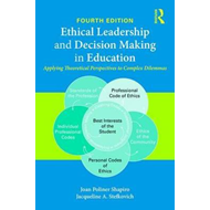 Ethical Leadership and Decision Making in Education (BOK)