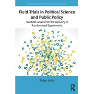 Field Experiments in Political Science and Public Policy (BOK)