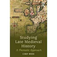 Studying Late Medieval History (BOK)
