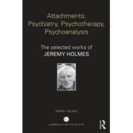 Attachments: Psychiatry, Psychotherapy, Psychoanalysis (BOK)