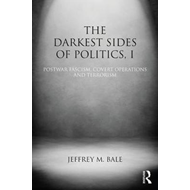 Darkest Sides of Politics, I (BOK)