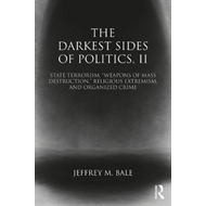 Darkest Sides of Politics, II (BOK)