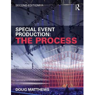 Special Event Production: The Process (BOK)