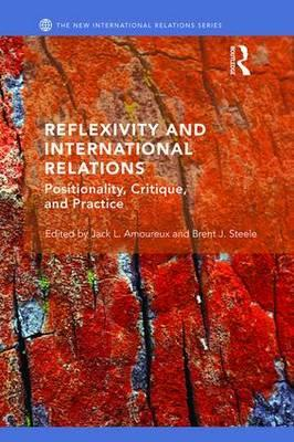 Reflexivity and International Relations (BOK)