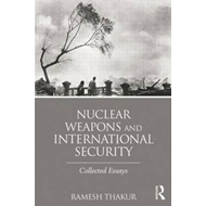 Nuclear Weapons and International Security (BOK)