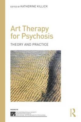 Art Therapy for Psychosis (BOK)