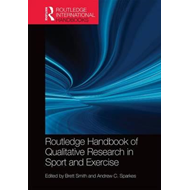 Routledge Handbook of Qualitative Research in Sport and Exer (BOK)